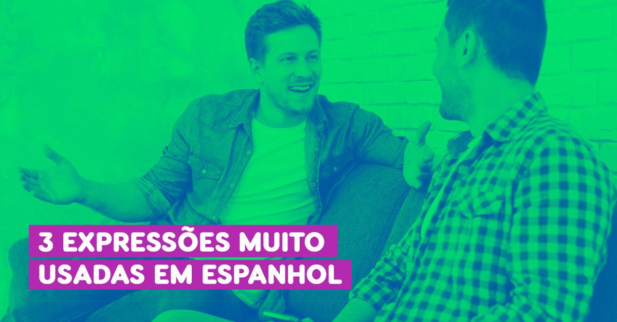 aprenda expressões comuns do espanhol